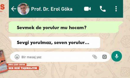 """Erol Göka: """"Sevgi Yorulmaz, Seven Yorulur…"""""""
