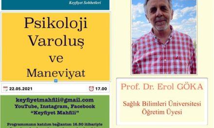 Psikoloji, Vâroluş ve Mâneviyat – Prof. Dr. Erol Göka